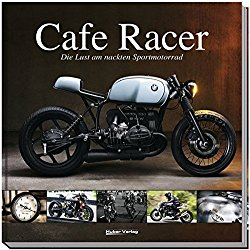 Cafe Racer: Die Lust am nackten Sportmotorrad